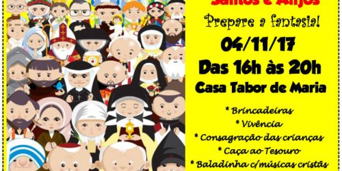 Festa de Todos os Santos e Anjos!
